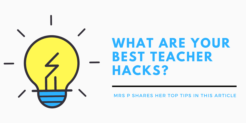 Best Teacher Hacks